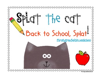 Splat the Cat -Back to School