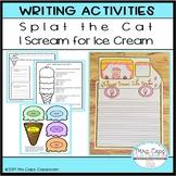 Splat the Cat  I Scream for Ice Cream Writing Craftivity 1