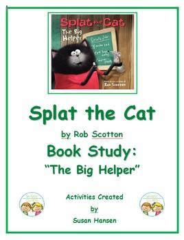 Splat the Cat The Big Helper Book Study