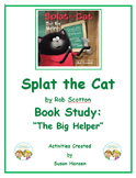Splat the Cat The Big Helper Book Study