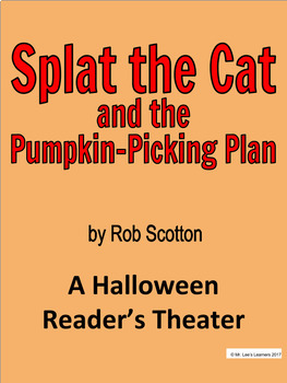Splat the Cat and the Pumpkin-Picking Plan - A Halloween Reader's Theater