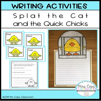 Splat the Cat and the Quick Chicks Writing Craftivity 1st & 2nd Grade