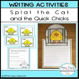 Splat the Cat and the Quick Chicks Writing Craftivity 1st