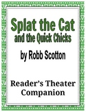 Splat the Cat and the Quick Chicks - Reader's Theater