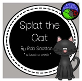 Splat the cat  ~ A week of literacy activities