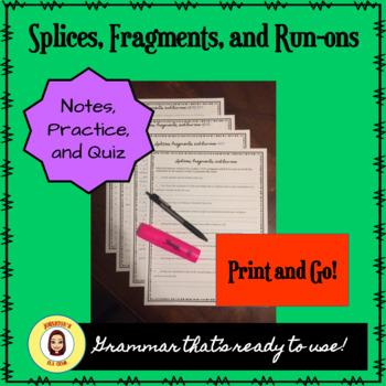 Splices, Fragments, and Run-ons- Middle School Grammar/Notes, Practice, and Quiz