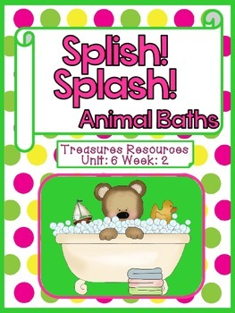 Splish! Splash! Focus Wall Treasures Common Core Alligned