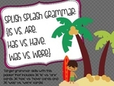 Splish Splash Grammar: Is vs. Are, Has vs. Have, Was vs. Were