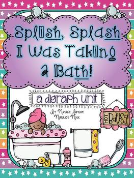 Splish Splash I Was Taking A Bath {A Digraph Unit ~ 15 Literacy Centers}