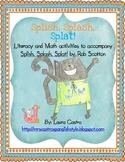 Splish, Splash, Splat - Math and literacy activities
