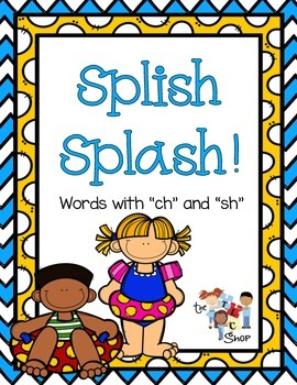 "Splish Splash: Words with ""ch"" and ""sh"""