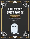 Split Words- Halloween Edition