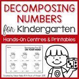 Decomposing Numbers for Kindergarten: Hands on Centres & P