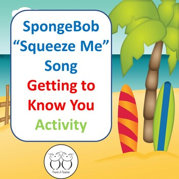 "SpongeBob ""Squeeze Me"" Song Back to School Get to Know You Scoot Activity"