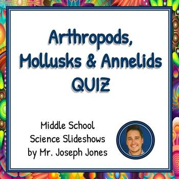 FREE Arthropods, Annelids & Mollusks SLIDESHOW QUIZ!