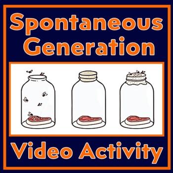 Spontaneous Generation:  Experiments of Louis Pasteur & Francesco Redi