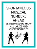 """Spontaneous Musical Numbers Ahead"" Poster"