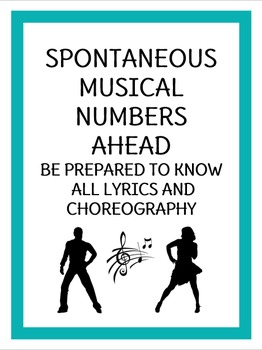 """""""Spontaneous Musical Numbers Ahead"""" Poster"""