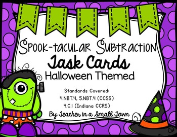 Spook-Tacular Subtraction Task Cards 4.NBT.4