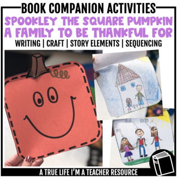 Spookley: A Family to Be Thankful For - Book Companion Activities