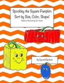 Spookley Sort, shape, size, and color!