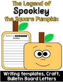 Spookley the Square Pumpkin Writing and Bullentin Board