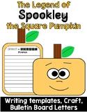 Spookley the Square Pumpkin Writing and Bullentin Board