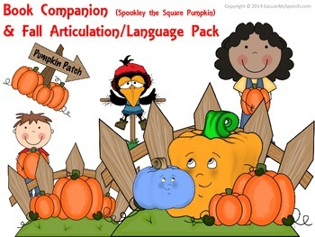 Spookley the Square Pumpkin:  Book Companion and Fall Articulation/Language Pack