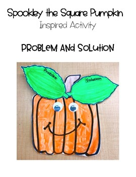 Spookley the Square Pumpkin Inspired Activity: Craft/Problem & Solution