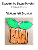 Spookley the Square Pumpkin Inspired Activity: Craft/Probl