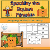 Spookley the Square Pumpkin Literacy and Math Activities