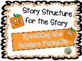 Spookley the Square Pumpkin Story Structure