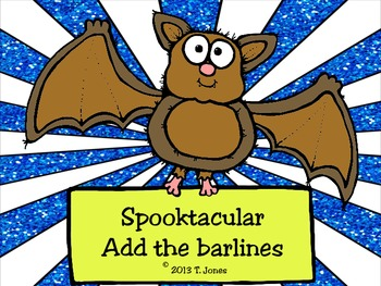 Spooktacular Add the Barlines