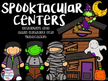 Spooktacular Centers- Literacy and Math centers for Halloween
