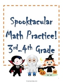 Spooktacular Math (3rd and 4th Grade Halloween Worksheets)