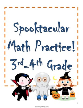 Spooktacular Math (3rd and 4th Grade Halloween... by Learning 4 ...
