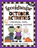 Spooktacular October Activities {Literature, Writing, Math and FUN!}