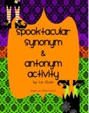 Spooktacular Synonym Antonym Activity