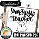 Spooktacular Teacher Halloween SVG Design