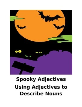 Spooky Adjectives- a Halloween Adjective Activity