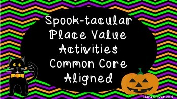 Spooky Common Core Aligned Place Value Activities
