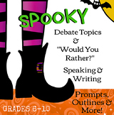 """Spooky Debates & """"Would You Rather?"""" Speaking & Writing Prompts & Outlines"""