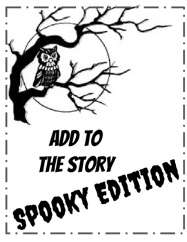 Spooky Edition-Add to the Story