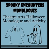 Spooky Encounter Monologue (Great for Halloween)