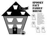 Spooky Fact Family House for Halloween