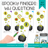 Spooky Fingers: Halloween WH Questions