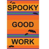 Spooky Good Work Halloween Classroom Poster