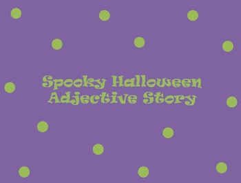 Spooky Halloween Adjective Story