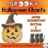Spooky Halloween Chants for Upper Elementary Music Class