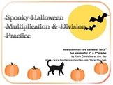 Spooky Halloween Multiplication & Division Practice